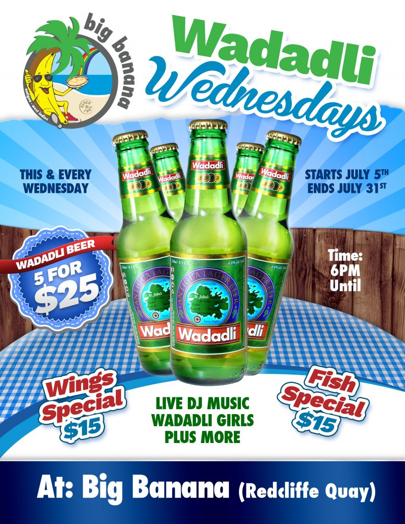 Wadadli Wednesdays – All July Long @ Pizzas In Paradise